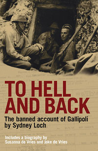 To Hell and Back - An eye-witness account - Gallipoli